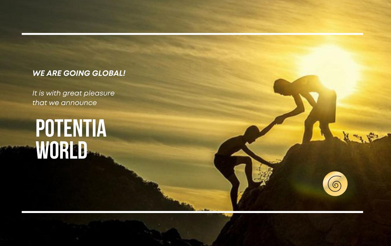 Global Announcement – Potentia World